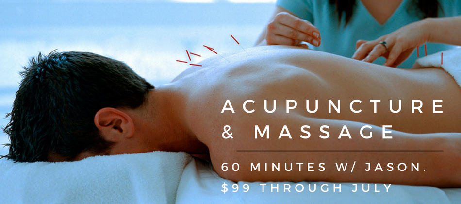 60 minute Deep Tissue Massage & Acupuncture Mini-Treatment w/ Jason. $99 Through July.